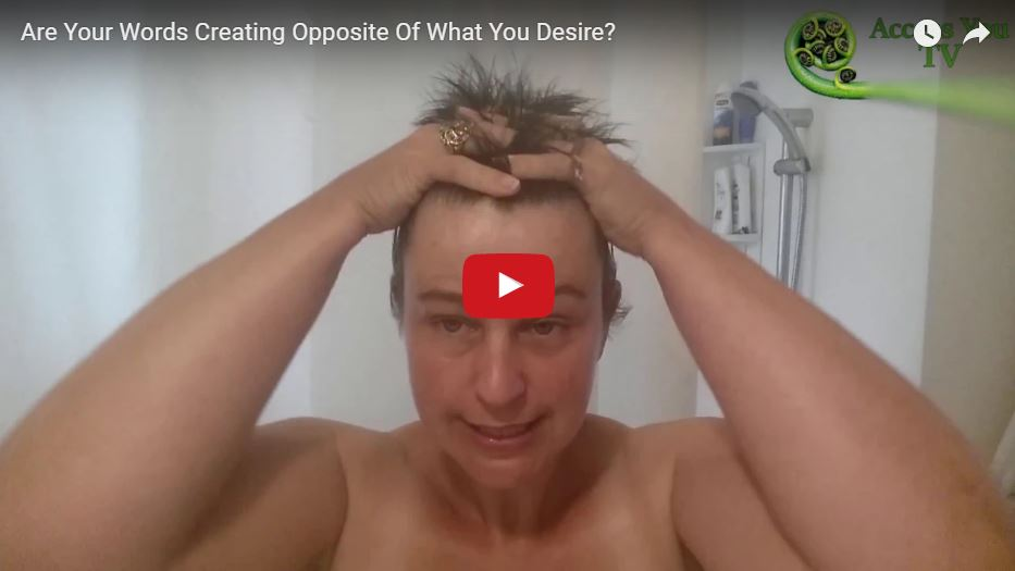 Are Your Words Creating Opposite Of What You Desire?