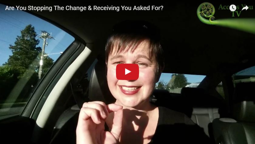 Are You Stopping The Change & Receiving You Asked For?