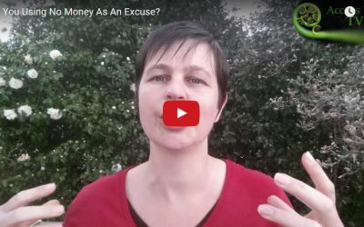 Are You Using No Money As An Excuse?