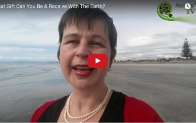 What Gift Can You Be & Receive With The Earth?