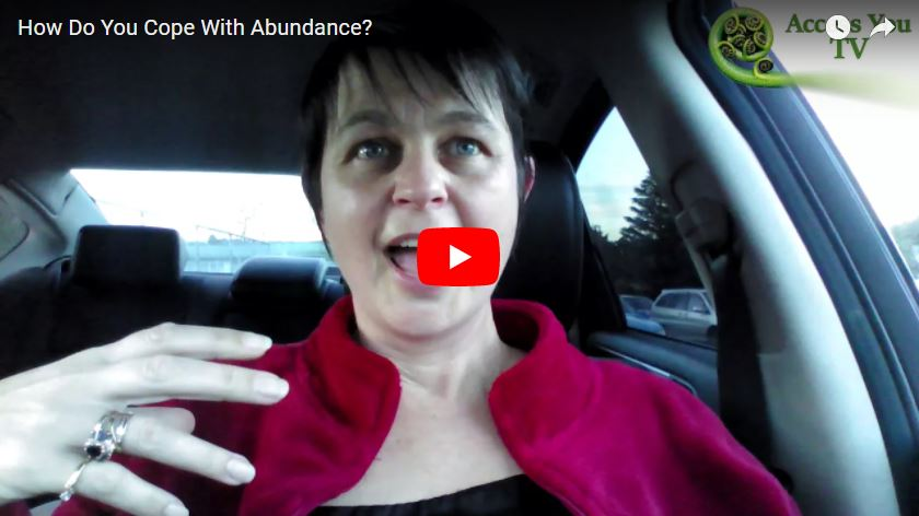How Do You Cope With Abundance?