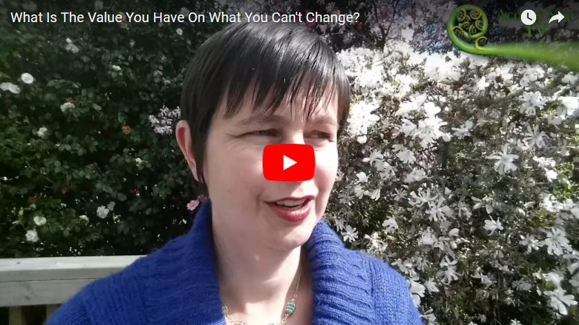What Is The Value You Have On What You Can't Change?
