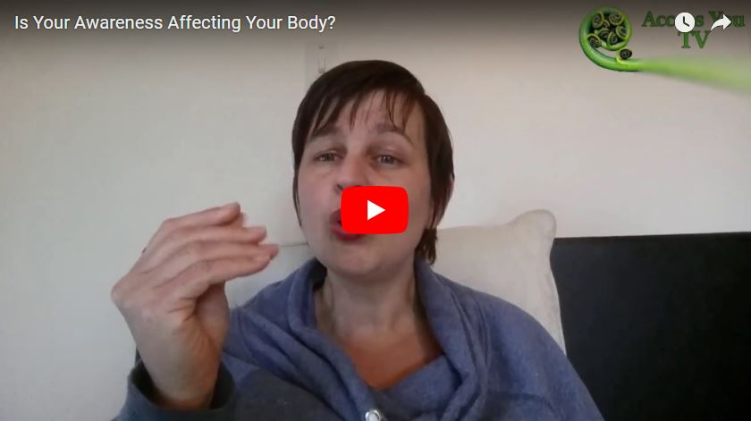 Is Your Awareness Affecting Your Body?