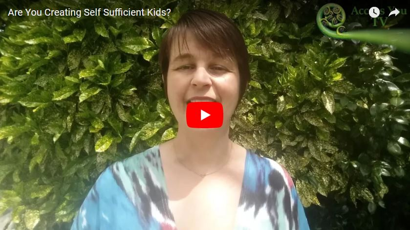 Are You Creating Self Sufficient Kids?