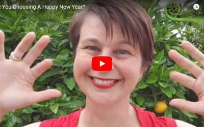 Are You Choosing A Happy New Year?